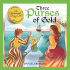 Three Purses of Gold (Financial Fairy Tales #5) Cover Image