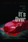 Wake Me When It's Over (Charlie Mack Motown Mystery) Cover Image