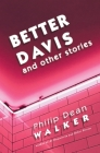 Better Davis and Other Stories Cover Image