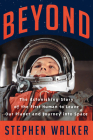 Beyond: The Astonishing Story of the First Human to Leave Our Planet and Journey into Space Cover Image