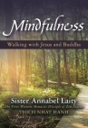 Mindfulness: Walking with Jesus and Buddha Cover Image