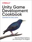 Unity Game Development Cookbook: Essentials for Every Game Cover Image