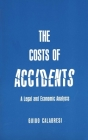 The Cost of Accidents: A Legal and Economic Analysis Cover Image