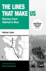 The Lines That Make Us: Stories from Nathan's Bus Cover Image