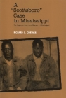 A Scottsboro Case in Mississippi: The Supreme Court and Brown V. Mississippi Cover Image