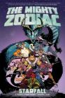 The Mighty Zodiac Vol. 1: Starfall Cover Image