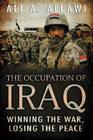 The Occupation of Iraq: Winning the War, Losing the Peace Cover Image