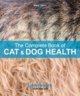 The Complete Book of Cat and Dog Health Cover Image