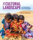 The Cultural Landscape: An Introduction to Human Geography Cover Image