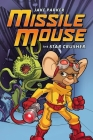 Missile Mouse: Book 1 Cover Image