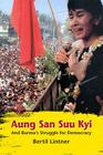 Aung San Suu Kyi and Burma's Struggle for Democracy Cover Image