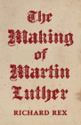The Making of Martin Luther Cover Image