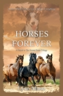 Horses Forever: A Sequel to The Horses Know Trilogy Cover Image