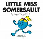 Little Miss Somersault (Mr. Men and Little Miss) Cover Image