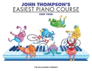 John Thompson's Easiest Piano Course, Part Four Cover Image