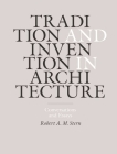 Tradition and Invention in Architecture: Conversations and Essays Cover Image