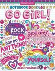 Notebook Doodles Go Girl!: Coloring & Activity Book Cover Image