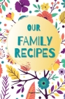 Our Family Recipes: Journal Cover Image