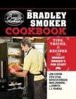 The Bradley Smoker Cookbook: Tips, Tricks, and Recipes from Bradley Smoker's Pro Staff Cover Image