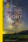 National Geographic Backyard Guide to the Night Sky, 2nd Edition Cover Image
