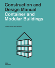 Container and Modular Buildings: Construction and Design Manual Cover Image