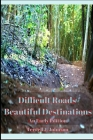 Difficult Roads. Beautiful Destinations.: An Early Period Cover Image