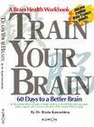Train Your Brain: 60 Days to a Better Brain Cover Image