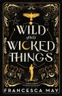 Wild and Wicked Things Cover Image