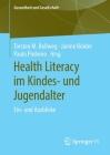 Health Literacy Im Kindes- Und Jugendalter: Ein- Und Ausblicke (Gesundheit Und Gesellschaft) Cover Image