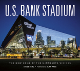 U.S. Bank Stadium: The New Home of the Minnesota Vikings Cover Image