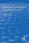 Philosophy and Teacher Education: A Reinterpretation of Donald A.Schon's Epistemology of Reflective Practice (Routledge Revivals) Cover Image