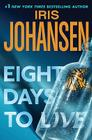 Eight Days to Live: An Eve Duncan Forensics Thriller Cover Image