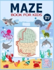 Maze Book for Kids Ages 5-7: The Brain Game Mazes Puzzle Activity workbook for Kids with Solution Page. Cover Image