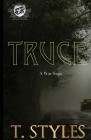 Truce: A War Saga (The Cartel Publications Presents) Cover Image