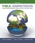 Public Administration: Understanding Management, Politics, and Law in the Public Sector Cover Image