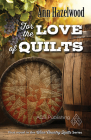 For the Love of Quilts: Wine Country Quilt Series Book 1 of 5 Cover Image