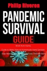Pandemic Survival Guide: Work from Home, Guide to Make Natural Homemade Hand Sanitizer, Soap Making and Homemade Food, Antiviral Food Cover Image