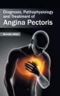 Diagnosis, Pathophysiology and Treatment of Angina Pectoris Cover Image