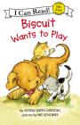 Biscuit Wants to Play (My First I Can Read) Cover Image