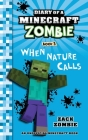 Diary of a Minecraft Zombie, Book 3: When Nature Calls Cover Image