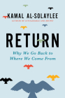 Return: Why We Go Back to Where We Come From Cover Image