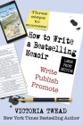 How to Write a Bestselling Memoir - LARGE PRINT: Three Steps - Write, Publish, Promote Cover Image