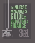 The Nurse Manager's Guide to Budgeting and Finance Cover Image
