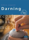 Darning: Repair Make Mend (Crafts and family Activities) Cover Image