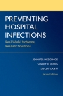 Preventing Hospital Infections: Real-World Problems, Realistic Solutions Cover Image