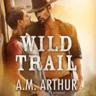 Wild Trail Lib/E (Clean Slate Ranch #1) Cover Image