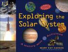 Exploring the Solar System: A History with 22 Activities (For Kids series) Cover Image