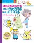 Drawing Cartoons from Numbers and Letters, Volume 5: 125+ Step-By-Steps (Drawing Shape by Shape #5) Cover Image