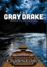 The Gray Drake: Murder on the Au Sable Cover Image