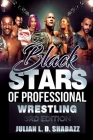 Black Stars of Professional Wrestling (3rd Edition) Cover Image
